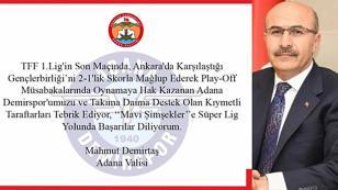 Vali Demirtaş Demirspor'u Kutladı...
