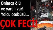 Tur Faciası: 13 Ölü, 42 Yaralı