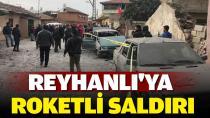 Afrin'den Reyhanlı'ya Roketli Saldırı: 1 Ölü, 32 Yaralı