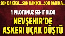 Nevşehir'de F-16 düştü: 1 pilotumuz şehit oldu