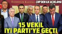 CHP'li 15 milletvekili istifa edip İYİ Parti'ye geçti