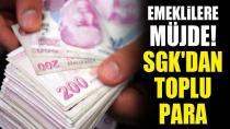 Emeklilere müjde! SGK'dan toplu para!