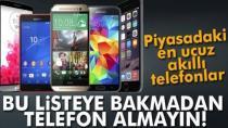 İşte piyasadaki en ucuz akıllı telefonlar!