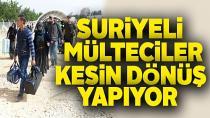 Suriye'ye dönenlerin sayısı 80 bini buldu!