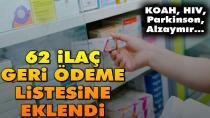 62 adet ilaç bedeli ödenecek ilaçlar listesine eklendi