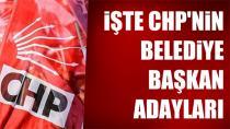 CHP'de Belediye Başkan Adayları Belirlendi!