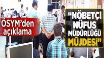 ÖSYM'den sınava girecek adaylara 'nöbetçi nüfus müdürlüğü' müjdesi!