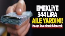 Emekliye 344 lira aile yardımı...