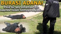 Polisin İnsan Nöbeti...