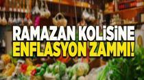 Ramazan kolisine enflasyon zammı