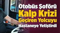 Adana'da bir kahraman şoför...