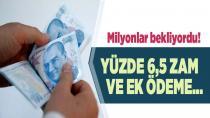 Memur emeklisine en az yüzde 6,5 zam
