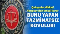 Yargıtay'dan 'ihbar tazminatı' kararı!