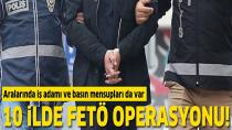 10 ilde FETÖ operasyonu!