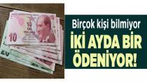 On binlerce kişiye iki ayda bir 550 lira…