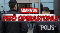 Adana merkezli 3 ilde fetö operasyonu 16 gözaltı kararı