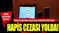 Türkiye'de korsan yayına hapis cezası...