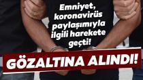 Adana'da koronavirüsle ilgili asılsız paylaşım yapan yandı