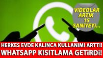 WhatsApp'tan video kısıtlaması!