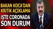 Türkiye'nin bugünki korona virüs tablosu...