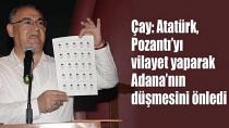Atatürk, Pozantı'ya şeref verdi...
