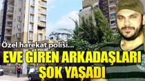 Adana'da özel harekat polisi, evinde ölü  bulundu!