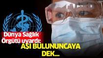 Çok ciddi bir korona dalgası geliyor: Dünya Sağlık Örgütü uyardı