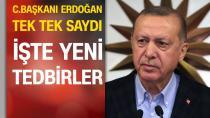 Erdoğan, tek tek sıraladı! İşte yeni koronavirüs tedbirleri...