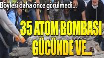 Deprem 35 atom bombası büyüklüğünde...
