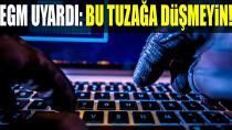 EGM'den siber 'oltalama' uyarısı!