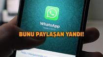 WhatsApp'ta bu bilgileri paylaşanlara çok kötü haber