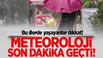 Yağışa dikkat! Kuvvetli olacak...