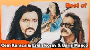 Cem Karaca & Erkin Koray & Barış Manço - Seçmeler