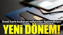 Kredi kartı ile ilgili flaş karar! Yeni dönem