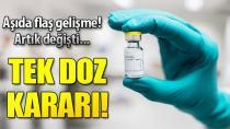 Korona aşısında flaş gelişme! Tek doz onayı verildi
