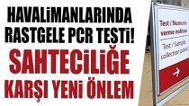 Türkiye'ye girişlerde yeni koronavirüs tedbirleri